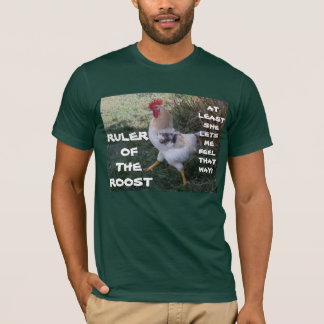 RULER OF THE ROOST tee