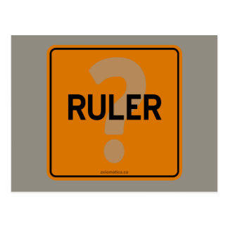 RULER? POSTCARD