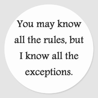 Rules and Exceptions Stickers