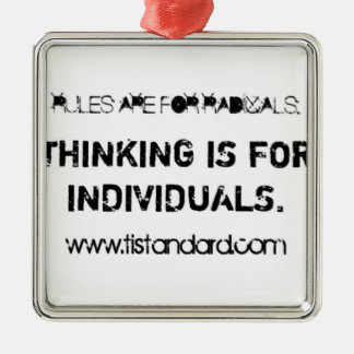 Rules Are For Radicals Square Metal Christmas Ornament