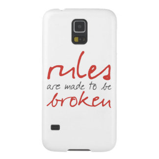 Rules Are Made To Be Broken Samsung Galaxy S5 Case