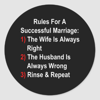 Rules For A Successful Marriage Classic Round Sticker
