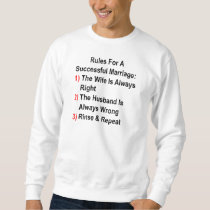 Rules For A Successful Marriage Sweatshirt