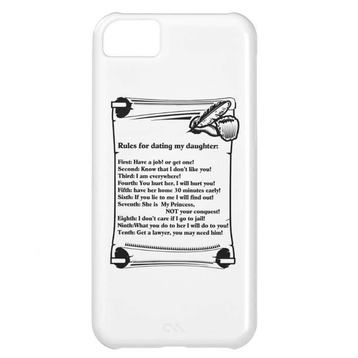 Rules for Dating My Daughter Case For iPhone 5C