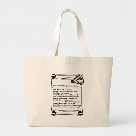 Rules for Dating My Daughter Large Tote Bag