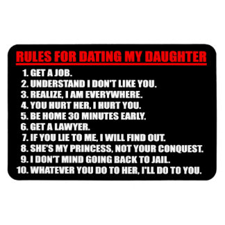 Rules For Dating My Daughter Premium Flexi Magnet