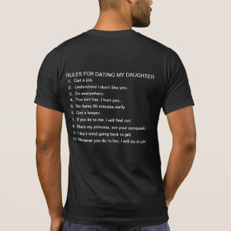 Rules for dating my daughter. t shirt