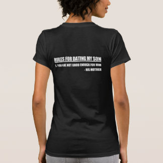 Rules For Dating My Son Mother's Edition Shirt
