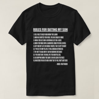 Rules For Dating My Son T-Shirt