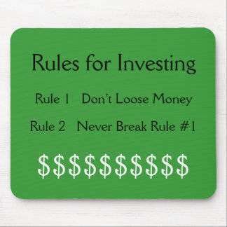 Rules for Investing, Rule #1  Don't Loose Money... Mouse Pad