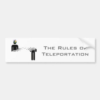 Rules of Teleportation Bumper Sticker