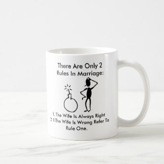 rules one and two, There Are Only 2 Rules In Ma... Coffee Mug