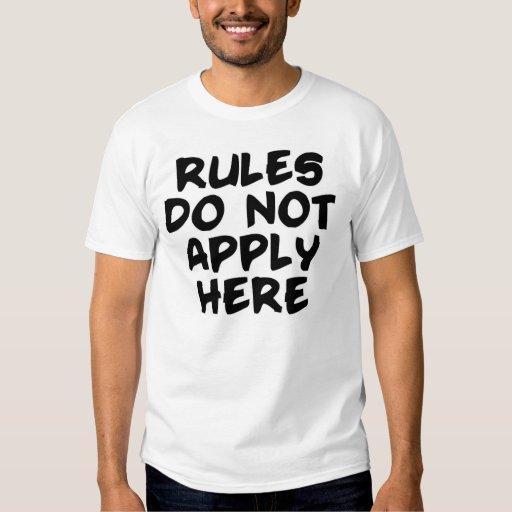 Rules? T Shirt