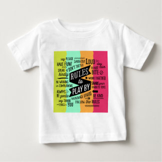 Rules to Play By Baby T-Shirt