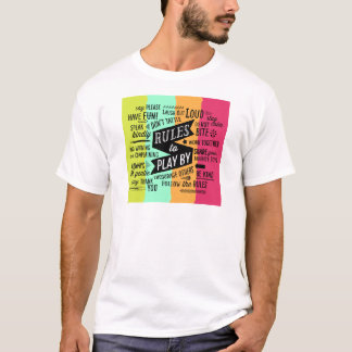 Rules to Play By T-Shirt