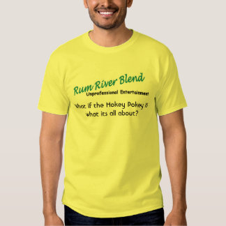 Rum River Blend - Hokey Pokey - Customized Tshirt