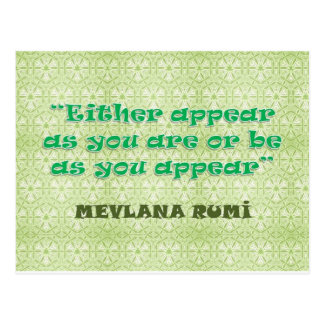 RUMI: EITHER APPEAR AS YOU ARE OR BE AS YOU APPEAR POSTCARD