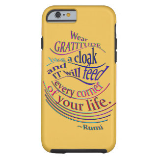 Rumi en gratitud funda de iPhone 6 tough