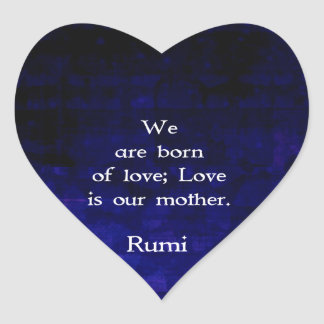Rumi Inspirational Love Quote About Feelings Heart Sticker