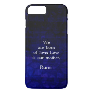 Rumi Inspirational Love Quote About Feelings iPhone 7 Plus Case