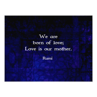 Rumi Inspirational Love Quote About Feelings Photo Print