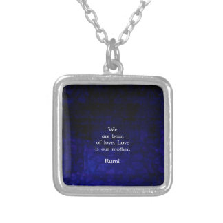 Rumi Inspirational Love Quote About Feelings Square Pendant Necklace