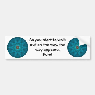 Rumi Inspirational Quotation Saying about Faith Bumper Sticker