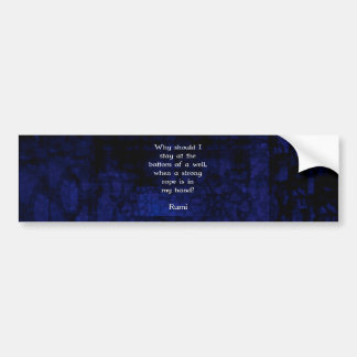 Rumi Inspirational Taking Action Quote Bumper Sticker
