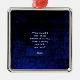 Rumi Inspirational Taking Action Quote Metal Ornament