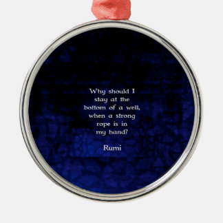 Rumi Inspirational Taking Action Quote Round Metal Christmas Ornament