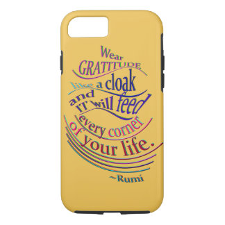 Rumi on Gratitude iPhone 7 Case
