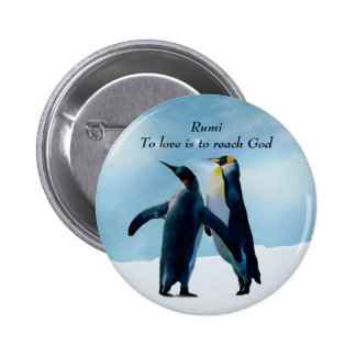 Rumi To love is to reach God Buttons