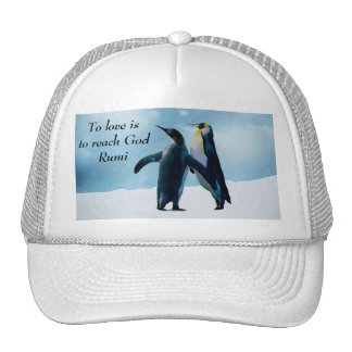 Rumi To love is to reach God Hats