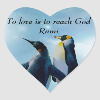 Rumi To love is to reach God Heart Sticker