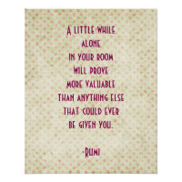Rumi Uplifting Inspirational Quote   Poster
