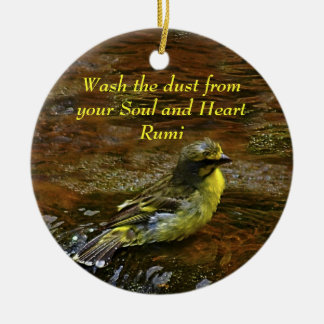 Rumi Wash the dust from my soul Ceramic Ornament