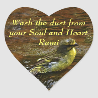 Rumi Wash the dust from my soul Heart Sticker