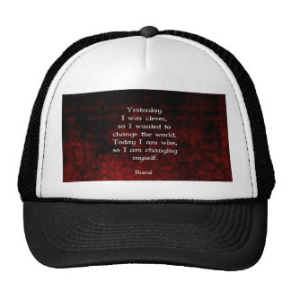 Rumi Wisdom Quote About Change & Cleverness Hats