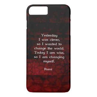 Rumi Wisdom Quote About Change & Cleverness iPhone 8 Plus/7 Plus Case