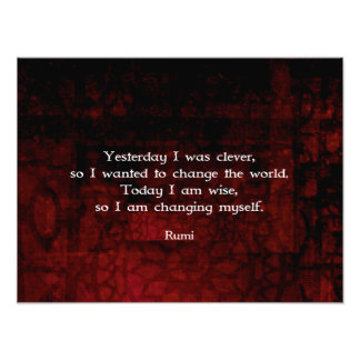 Rumi Wisdom Quote About Change & Cleverness Photo Print
