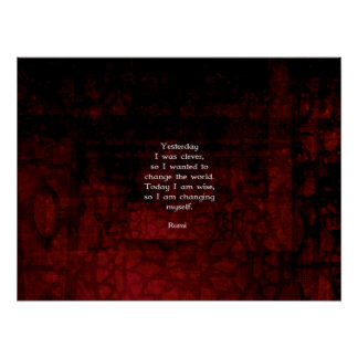 Rumi Wisdom Quote About Change & Cleverness Poster