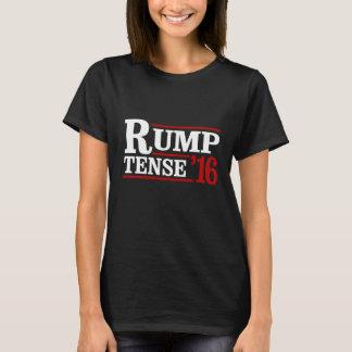 Rump Tense 2016 -- Anti-Trump  -- T-Shirt