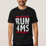 RUN 4MS (Multiple sclerosis) Shirt
