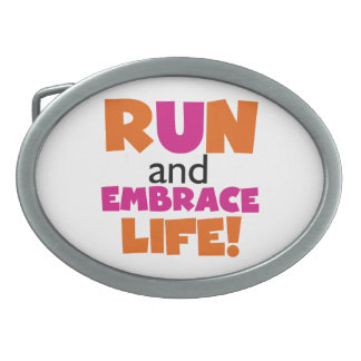 Run and Embrace Life Orange Pink Belt Buckle