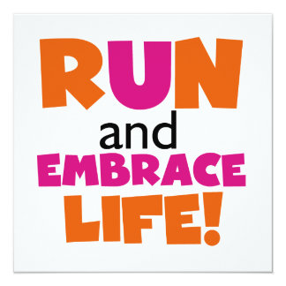 Run and Embrace Life Orange Pink Card