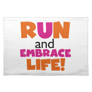 Run and Embrace Life Orange Pink Cloth Placemat