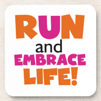 Run and Embrace Life Orange Pink Coaster