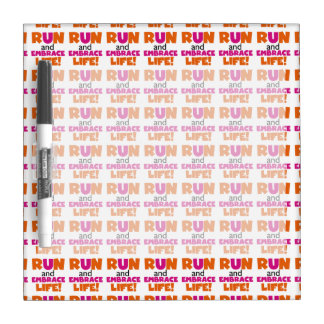 Run and Embrace Life Orange Pink Dry-Erase Board