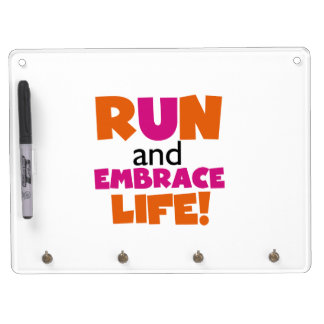 Run and Embrace Life Orange Pink Dry Erase Board With Keychain Holder