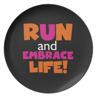 Run and Embrace Life Orange Pink Text Dinner Plate